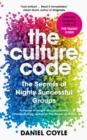 Image for The culture code  : the secrets of highly successful groups