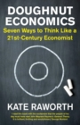 Image for Doughnut economics  : seven ways to think like a 21st-century economist