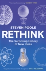 Image for Rethink  : the surprising history of new ideas