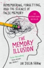 Image for The memory illusion  : remembering, forgetting, and the science of false memory