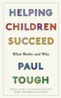 Image for Helping children succeed  : what works and why