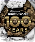 Image for Ripley's Believe it or not! - 100 years