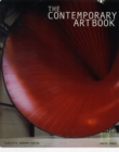 Image for The contemporary art book  : the essential guide to 200 of the world's most widely exhibited artists