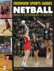 Image for Netball  : skills, techniques, tactics