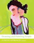 Image for Drawing and painting people  : a fresh approach