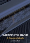 Image for Writing for radio  : a practical guide