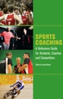 Image for Sports coaching  : a reference guide for students, coaches and competitors