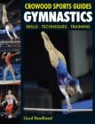 Image for Gymnastics  : skills, techniques, training