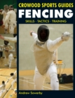 Image for Fencing  : skills, tactics, training
