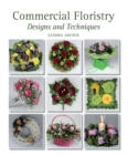 Image for Commercial floristry: designs and techniques