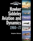 Image for Hawker Siddeley aviation and dynamics, 1960-77
