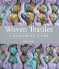 Image for Woven textiles: a designers guide