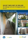 Image for Vacant Dwellings in England : The Challenges and Costs of Bringing Them Back into Use (FB 25)