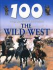 Image for 100 things you should know about the Wild West