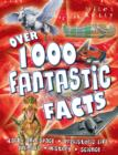 Image for Over 1000 fantastic facts