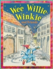 Image for Wee Willie Winkie and friends