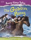 Image for The goblin pony and other stories