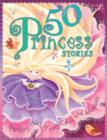 Image for 50 princess stories
