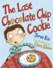 Image for The Last Chocolate Chip Cookie