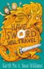 Image for Have sword will travel