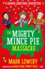 Image for The mighty mince pie massacre