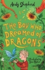 Image for The boy who dreamed of dragons