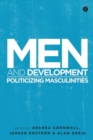 Image for Men and development: politicizing masculinities