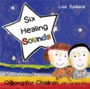 Image for Six healing sounds with Lisa and Ted  : Qigong for children