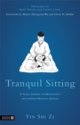 Image for Tranquil sitting  : a Taoist journal on the theory, practice and benefits of meditation