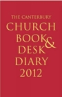 Image for The Canterbury Church Book and Desk Diary 2012: Hardback edition