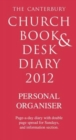 Image for The Canterbury Church Book and Desk Diary 2012: Personal Organiser edition