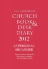 Image for The Canterbury Church Book and Desk Diary 2012: A5 Personal Organiser edition
