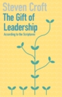 Image for The gift of leadership