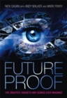 Image for Future proof  : the greatest gadgets and gizmos ever imagined