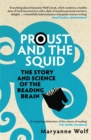 Image for Proust and the squid  : the story and science of the reading brain