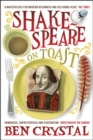 Image for Shakespeare on toast  : getting a taste for the bard