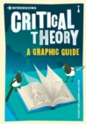 Image for Introducing critical theory  : a graphic guide