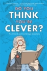 Image for Do you think you're clever?  : the Oxford and Cambridge questions