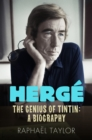 Image for Hergâe  : the genius of Tintin