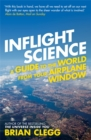 Image for Inflight science  : a guide to the world from your airplane window