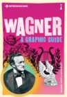 Image for Introducing Wagner  : a graphic guide