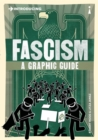 Image for Introducing fascism  : a graphic guide