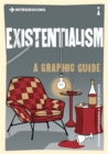 Image for Introducing existentialism  : a graphic guide