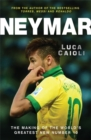 Image for Neymar  : the making of the world's greatest new number 10