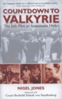 Image for Countdown to Valkyrie  : the July plot to assassinate Hitler