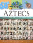 Image for Aztecs  : dress, eat, write and play just like the Aztecs