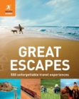 Image for Great escapes  : 500 unforgettable travel experiences