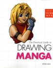 Image for The practical guide to drawing manga