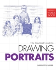 Image for The practical guide to drawing portraits