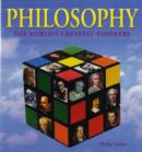 Image for Philosophy  : the world's greatest thinkers